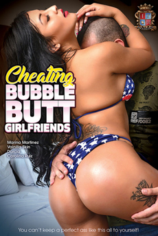 Cheating Bubble Butt Girlfriends