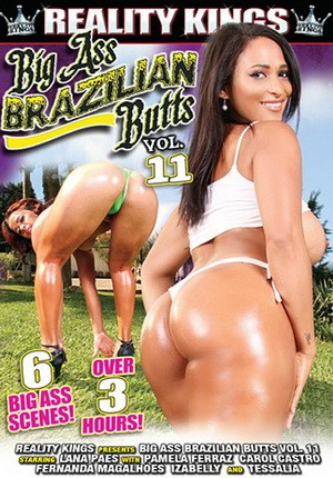 Brazilian porn ass big Latina Butt