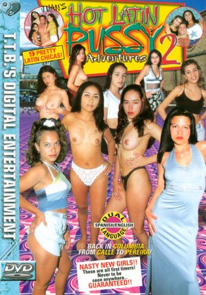 Hot Latin Pussy Adventures 2