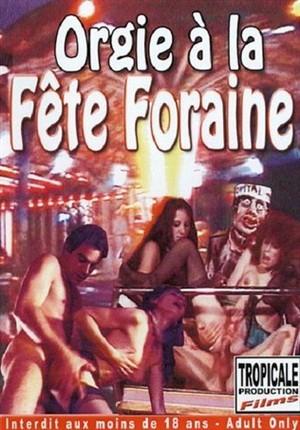 Porn Film Online - Orgie a La Fete Foraine - Watching Free!