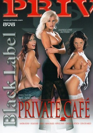 Private Black Label Cafe Sextvx 1