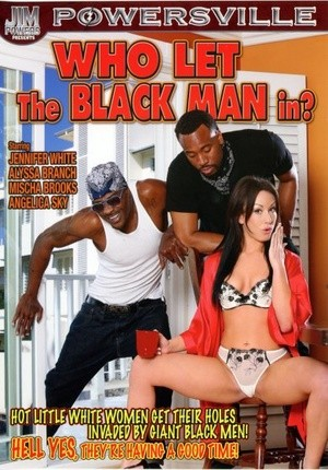 Watch porn online Who Let The Black Man In?